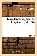 L'Assistance, fragment de l'Équinoxe. Partie 3
