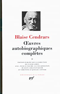 Oeuvres Autobiographiques Completes Tome II {Bibliotheque de la Pleiade] (French Edition)