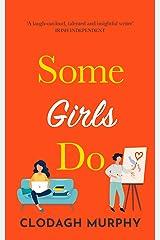 Some Girls Do Kindle Edition