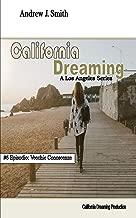 California Dreaming: A Los Angeles Series: (Vol.6)