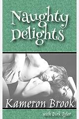 Naughty Delights Kindle Edition