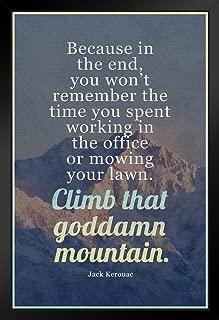 climb that goddamn mountain poster
