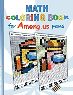 Math Coloring Book for Am@ng.us Fans: drawing, multiplication tables, basics, addition, subtraction, division, App, comput...