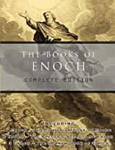 The Books of Enoch: Complete edition: Including (1) The Ethiopian Book of Enoch, (2) The Slavonic Secrets and (3) The Hebrew Book of Enoch