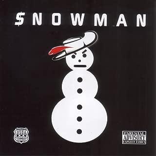 Snowman [Explicit]