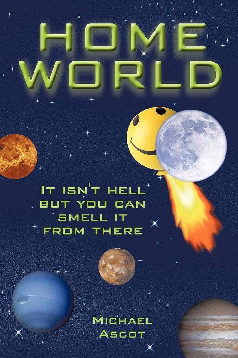 改修する裁判所今日Home World: It Isn't Hell but You Can Smell It from There