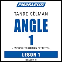 ESL Haitian Phase 1, Unit 01: Learn to Speak and Understand English as a Second Language with Pimsleur Language Programs