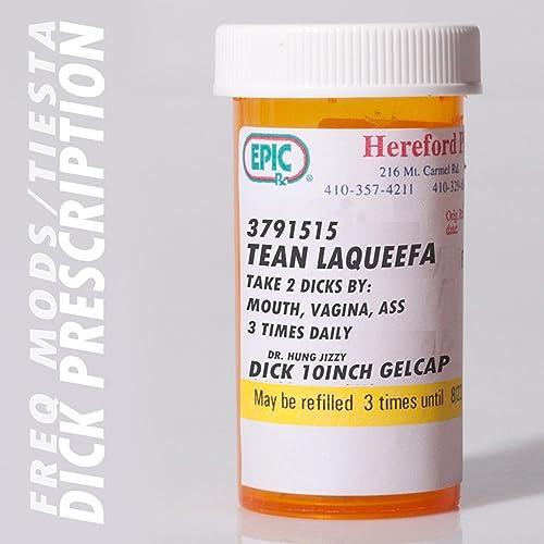 Dick Prescription (feat  James MF Dean) [Explicit] by Freq