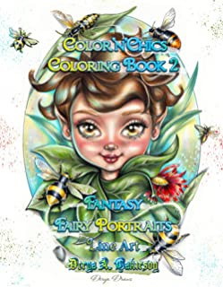 Color'n'Chics Coloring Book 2 Fantasy Fairy Portraits Line Art: Coloring Book for All Ages, featuring Beautiful Cute Big E...