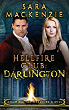 Hellfire Club: Darlington: An Immortal Warriors Novel