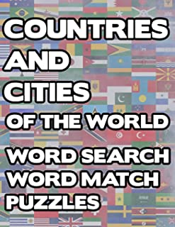 Countries And Cities Of The World: Geography Word Search And Match Activity Logical Puzzle Games Book Large Print Size Country Flags Theme Design Soft Cover