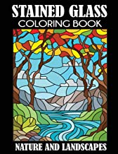 Stained Glass Coloring Book: Nature and Landscapes