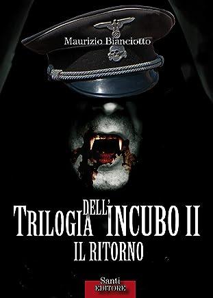 Trilogia dellincubo II. Il ritorno
