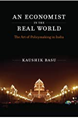An Economist in the Real World: The Art of Policymaking in India (English Edition) Format Kindle