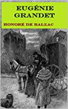 Honoré de Balzac :Eugénie Grandet (French Edition)