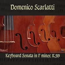 Domenico Scarlatti: Keyboard Sonata in F minor, K.519