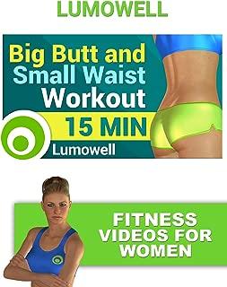 Big Butt and Small Waist Workout - Fitness Videos for Women