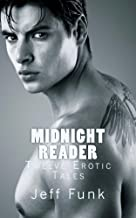 Midnight Reader: Twelve Erotic Tales