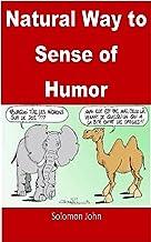 Natural Way to Sense of Humor