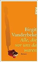 Alle, die vor uns da waren: Roman (German Edition)