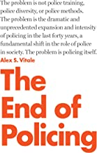 Best alex vitale the end of policing Reviews