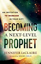 Becoming a Next-Level Prophet