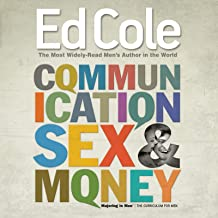 Communication, Sex & Money: Overcoming the Three Common Challenges in Relationships