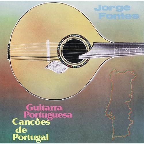 Guitarra Portuguesa, Canções De Portugal de Jorge Fontes en Amazon ...