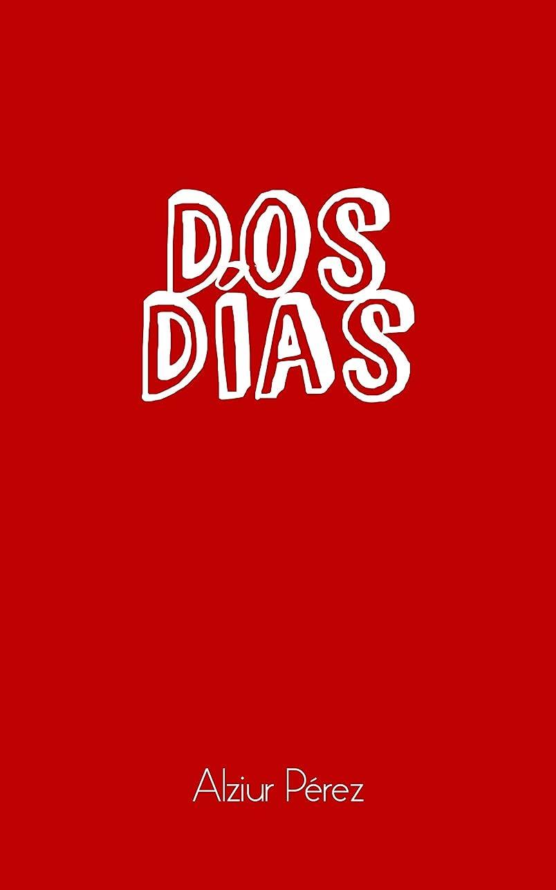 怒って修道院チューブDos dias (Spanish Edition)
