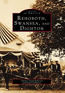 Rehoboth, Swansea, and Dighton