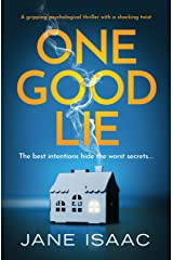 One Good Lie: A gripping psychological thriller Kindle Edition