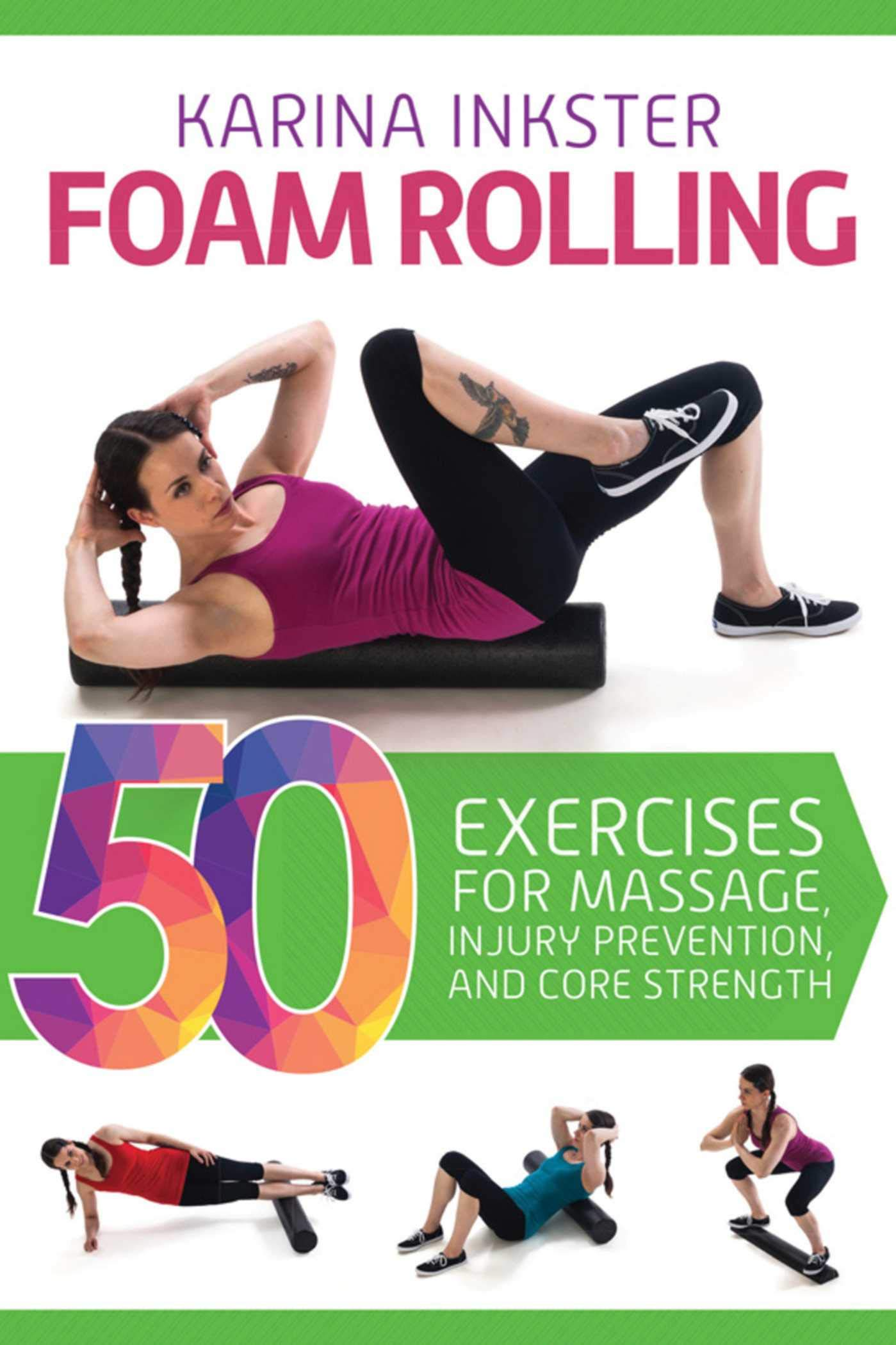 Foam Rolling Exercises Prevention Strength ebook