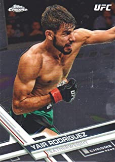 2017 Topps Chrome UFC MMA Trading Cards #91 Yair Rodriguez