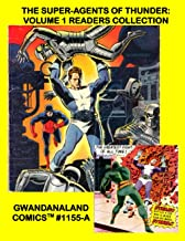 The Super-Agents Of Thunder: Volume 1 Readers Collection: Gwandanaland Comics #1155-A: Economical Black & White Version - ...