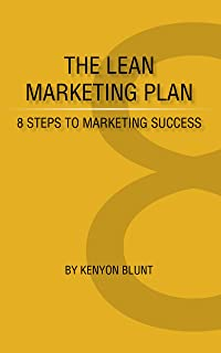 The Lean Marketing Plan: 8 Steps to Marketing Success