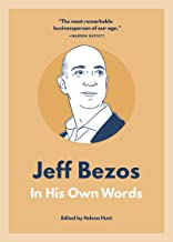 Jeff Bezos: In His Own Words (In Their Own Words series)