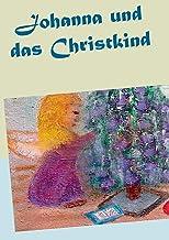 Johanna und das Christkind (German Edition)