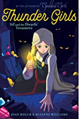 Sif and the Dwarfs' Treasures (Thunder Girls Book 2) Kindle Edition