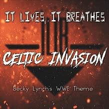 Celtic Invasion (Becky Lynch's WWE Theme)