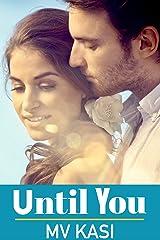 Until You: Arranged Bride to Billionaire Beast? (Indian Romance) Kindle Edition