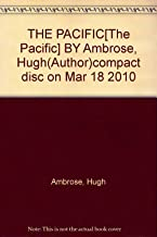 THE PACIFIC[The Pacific] BY Ambrose, Hugh(Author)compact disc on Mar 18 2010