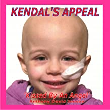 Kissed by an Angel (Kendal's Appeal)