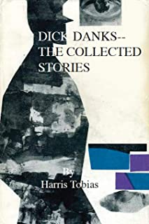 Dick Danks: The Collected Stories