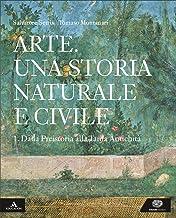 Permalink to Arte. Una storia naturale e civile. Per i Licei. Con e-book. Con espansione online: 1 PDF