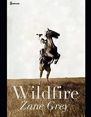 Wildfire: ( ANNOTATED )