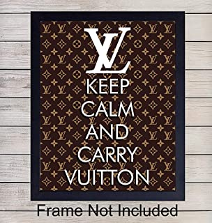 Louis Vuitton Unframed Wall Art Print - Makes a Great Gift for Fashion Lovers and Designers - Chic Home Decor - Ready to Frame (8x10) Vintage Photo - Keep Calm and Carry Vuitton