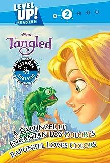 Rapunzel Loves Colors / A Rapunzel le encantan los colores (English-Spanish) (Disney Tangled) (Level Up! Readers) (34) (Disney Bilingual)