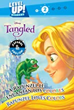 Rapunzel Loves Colors / A Rapunzel le encantan los colores (English-Spanish) (Disney Tangled) (Level Up! Readers) (35) (Disney Bilingual)
