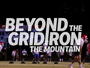 Beyond the Gridiron: The Mountain