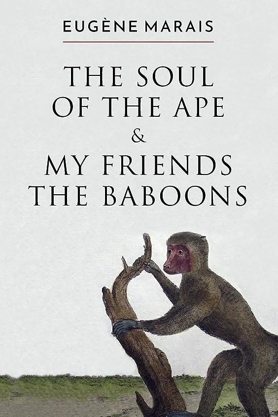 形成多分置換The Soul of the Ape & My Friends the Baboons
